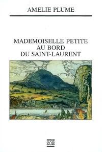 Mademoiselle Petite au bord du Saint-Laurent