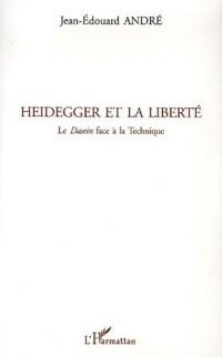 Heidegger et la liberté : Le Dasein face à la technique