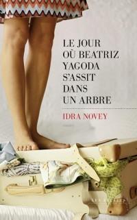 Le Jour où Beatriz Yagoda s'assit dans un arbre