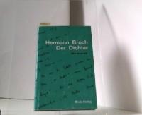 Hermann Broch der Dichter - Eine Auswahl aus dem dichterischen Werk