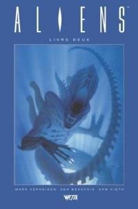Aliens, Livre Deux - Édition Hardcore (Den Beauvais)