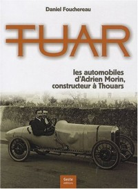 Tuar, les automobiles d'Adrien Morin