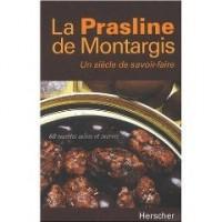 Les praslines de montargis (V. anglaise)