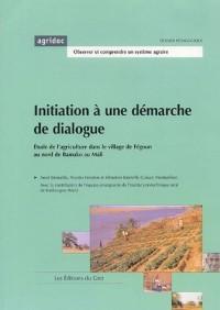 Initiation à une démarche de dialogue : Etude de l'agriculture dans le village de Fegoun au nord de Bamako au Mali
