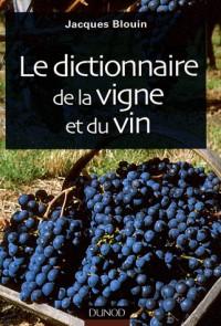 Le dictionnaire de la vigne et du vin