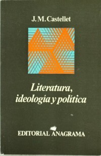 Literatura, ideología y política