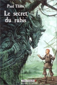 Jude d'Avalon Tome 3 : Le secret du rubis