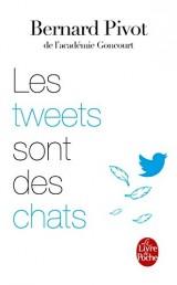 Les Tweets sont des chats [Poche]