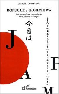 Bonjour / Konichiwa : Pour une meilleure communication entre Japonais et Français