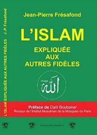L'Islam expliquée aux autres fidèles