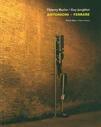 Antonioni - Ferrare