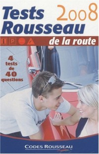 Tests Rousseau de la route : 4 tests de 40 questions