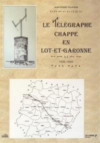 Le télégraphe Chappe en Lot-et-Garonne (1834-1853)