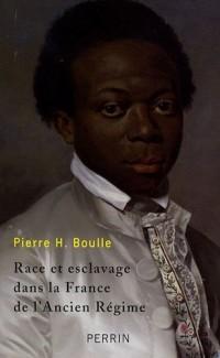 Race et esclavage dans la France de l'Ancien Régime