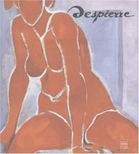 Despierre, 1912-1995 : Peintre architecte