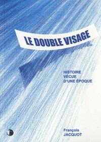Le Double Visage