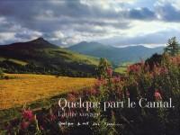 Quelque part le Cantal, l'autre voyage...