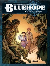 Bluehope, tome 2