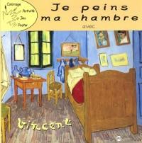 Je peins ma chambre avec Vincent