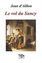 Le vol du Sancy: Une enquête de Nicolas Poulain