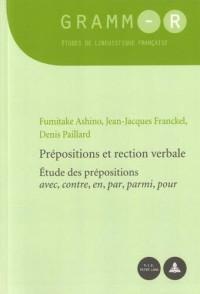 Prépositions et rection verbale : Etude des prépositions avec, contre, en, par, parmi, pour