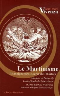 Le Martinisme : L'enseignement secret des Maîtres