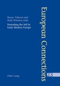 Narrating the Self in Early Modern Europe