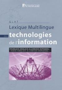 Lexique multilingue des technologies de l'information : Français-anglais-allemand-espagnol