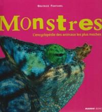 Monstres : L'encyclopédie des animaux les plus moches