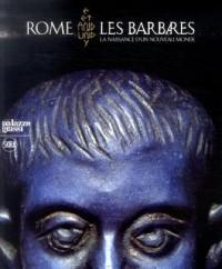 Rome et les Barbares