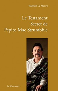 Le Testament Secret de Pépito Mac Strumbble