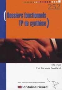 Gestion des dossiers fonctionnels et TP de synthèse 1e profesionnelle et Te secrétariat