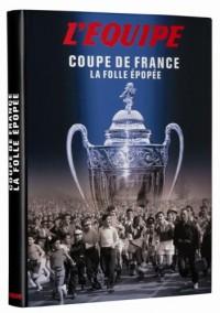 Coupe de France : La folle épopée