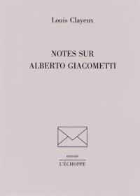Notes Sur Alberto Giacometti