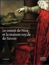 Le Comité de Nice et la Maison Royale de Savoie