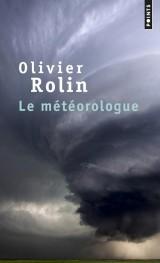 Le météorologue [Poche]