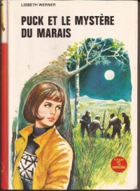 Puck et le mystère du marais (Bibliothèque rouge et or)