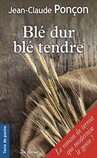 Blé dur blé tendre