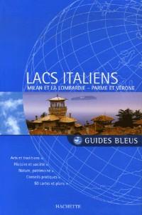 Lacs italiens : Milan et la Lombardie, Parme et Vérone