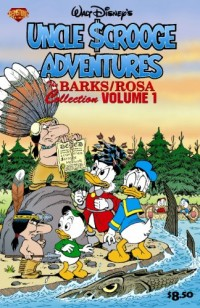 The Barks/Rosa Collection vol. 1 : Uncle Scrooge Adventures - Land of the Pygmy Indians / War of the Wendigo