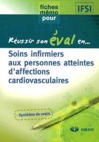 Soins infirmiers aux personnes atteintes d'affections cardiovasculaires