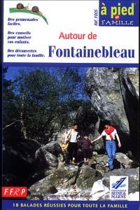 Fontainebleau a Pied En Famille