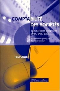 Comptabilité des sociétés commerciales et agricoles : GAEC, EARL, SCEA. Compléments juridiques, fiscaux et comptable