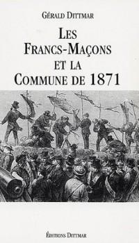 Les Francs-Maçons et la Commune de 1871