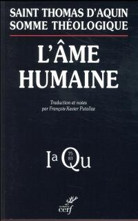 L'âme humaine : Somme Théologique 1a, Question 75-83