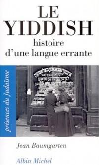 Le Yiddish, histoire d'une langue errante