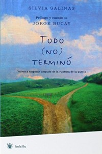 Todo (No) Termino/ Everything Is Not over