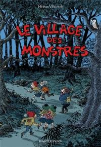 Le village des monstres