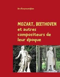 Mozart Beethoven et Autre Compositeurs de Leur Epoque