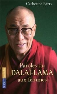 Paroles du Dalai-Lama aux femmes